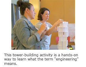 """This tower-building activity is a hands-on way to learn what the term """"engineering"""" means."""