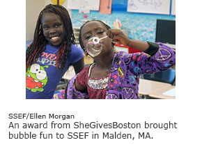 An award from SheGivesBoston brought bubble fun to SSEF in Malden, MA.