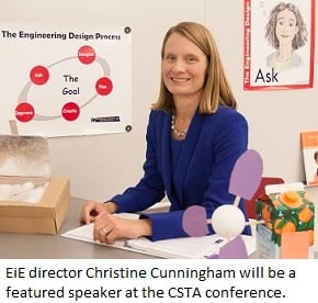 EiE director Christine Cunningham will speak at CSTA 2015.