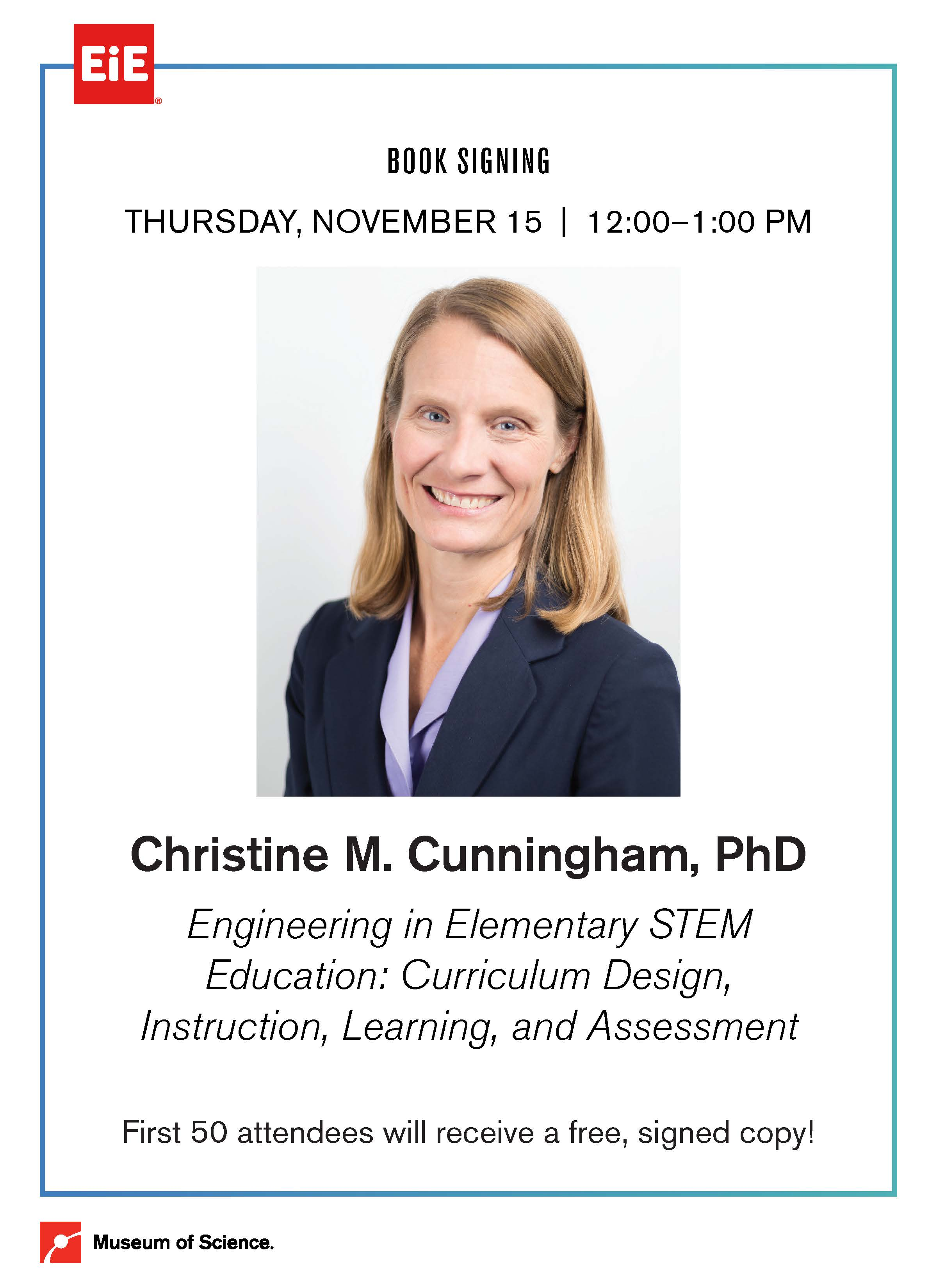 Christine Cunningham Engineering in Elementary STEM Education: Curriculum Design, Instruction, Learning and Assessment