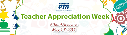 PTA_Teacher_Appreciation_Week_-_For_Parents_-_National_PTA_-_2015-04-21_10.13.03
