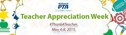 PTA_Teacher_Appreciation_Week_-_For_Parents_-_National_PTA_-_2015-04-21_10.13.03